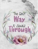 The Best Way Is Always Through by Vanguard Notebooks