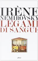Legami di sangue by Irène Némirovsky