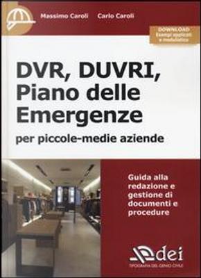 DVR, DUVRI, piano delle emergenze per piccole-medie aziende. Con aggiornamento online by Massimo Caroli