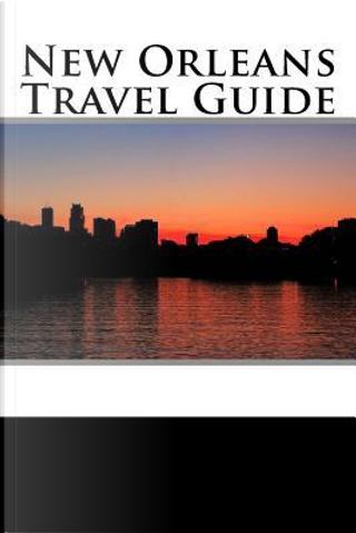 New Orleans Travel Guide by Scott Baker