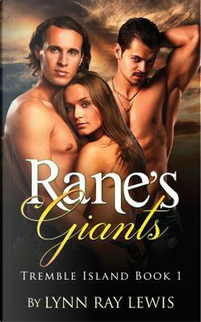 Rane's Giants by Lynn Ray Lewis