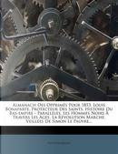 Almanach Des Opprimes Pour 1853. Louis Bonaparte, Protecteur Des Saints. Histoire Du Bas-Empire - Paralleles. Les Hommes Noirs a Travers Les Ages. La Revolution Marche. Veillees de Simon Le Pauvre... by Hippolyte Magen