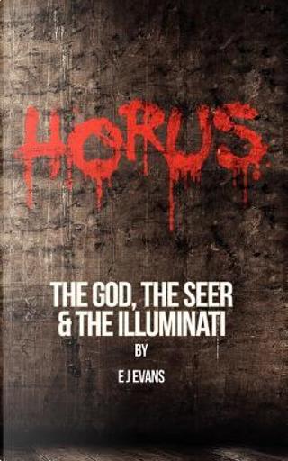 Horus by E. J. Evans