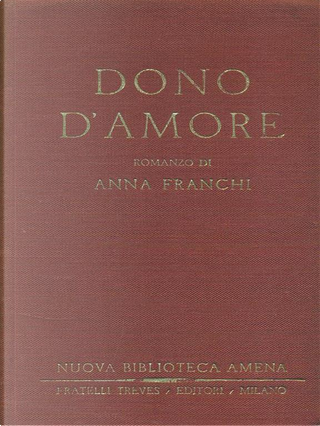 Dono d'amore by Anna Franchi