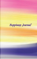 Happiness Journal by Anne Manera