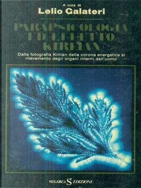 Parapsicologia ed effetto kirlian