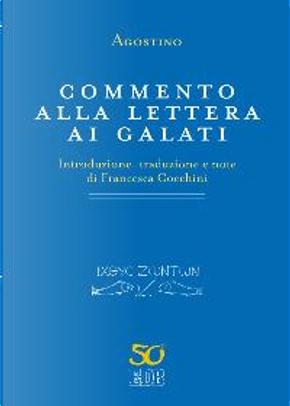 Commento alla Lettera ai Galati by Agostino (sant')