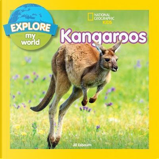 Explore My World by National Geographic Kids