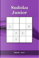 Sudoku Junior March 2017 by Puzzler