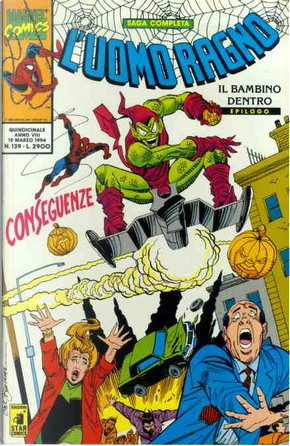 L'Uomo Ragno n. 139 by Don Hudson, Fred Hembeck, J. M. DeMatteis, Peter Sanderson, Ron Wilson, Sal Buscema, Terry Kavanagh