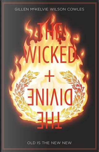 The Wicked + The Divine, Vol. 8 by Kieron Gillen
