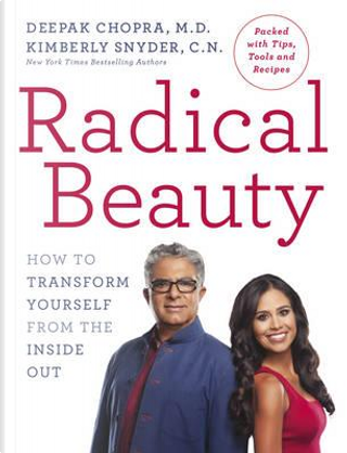 Radical Beauty by Dr Deepak Chopra
