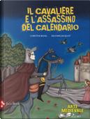 Il cavaliere e l'assassino del calendario by Christine Beigel, Delphine Jacquot