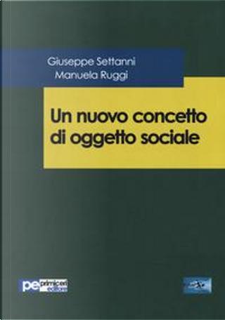 Un nuovo concetto di oggetto sociale by Giuseppe Settanni