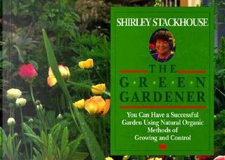 Green Gardner by Shirley Stackhouse