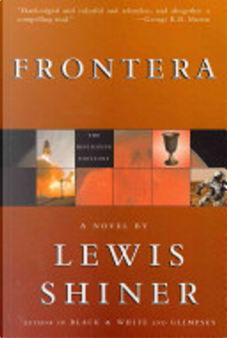 Frontera by Lewis Shiner