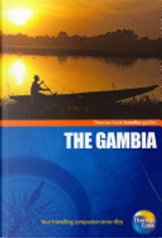Traveller Guides The Gambia 3rd by Thomas Cook Publishing