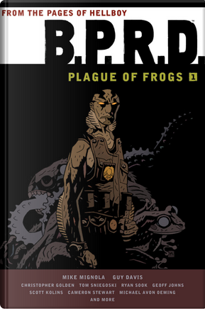 B.P.R.D.: Plague of Frogs, Vol. 1 by Mike Mignola