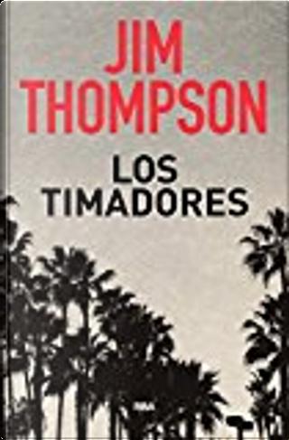 Los timadores by Jim Thompson