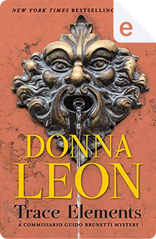Trace Elements by Donna Leon