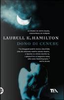 Dono di cenere by Laurell K. Hamilton