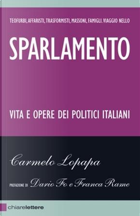 Sparlamento by Carmelo Lopapa