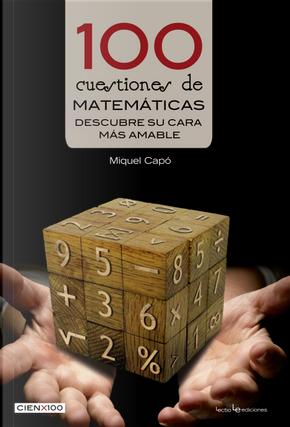 100 cuestiones de matemáticas by Miquel Capó Dolz