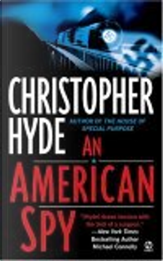 An American Spy by Christopher Hyde