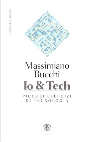 Io & Tech by Massimiano Bucchi