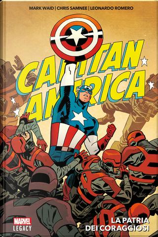 Capitan America. La patria dei coraggiosi by Mark Waid