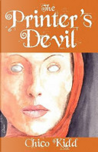 The Printer's Devil by Chico Kidd