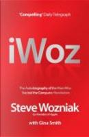 I, Woz by Steve Wozniak