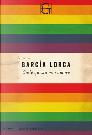 Cos'è questo mio amore by Federico Garcia Lorca