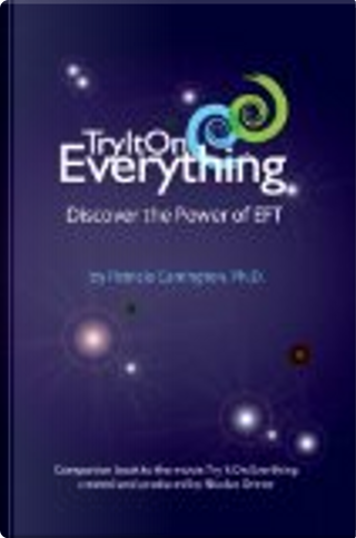 Try It On Everything by Ph.D., Patricia Carrington