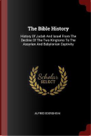 The Bible History by Alfred Edersheim