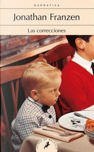 Las correcciones by Jonathan Franzen