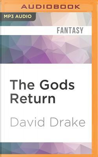 The Gods Return by David Drake
