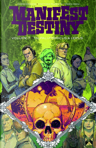 Manifest Destiny vol. 7 by Chris Dingess