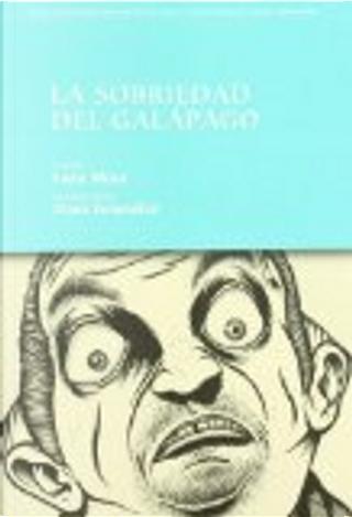 La sobriedad del galápago by Sara Mesa