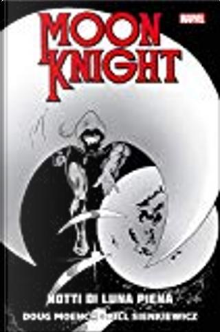 Moon knight - Notti di luna piena by Doug Moench