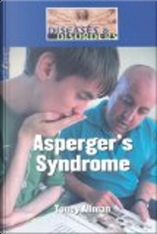 Asperger Syndrome by Toney Allman