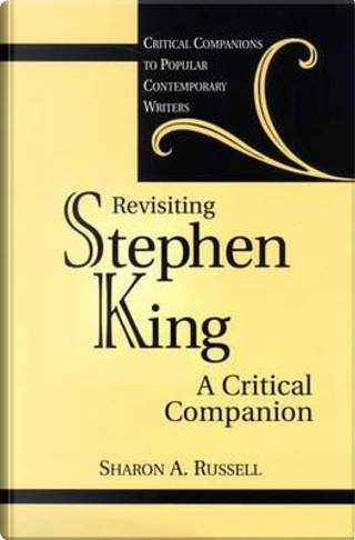 Revisiting Stephen King by Sharon A. Russell