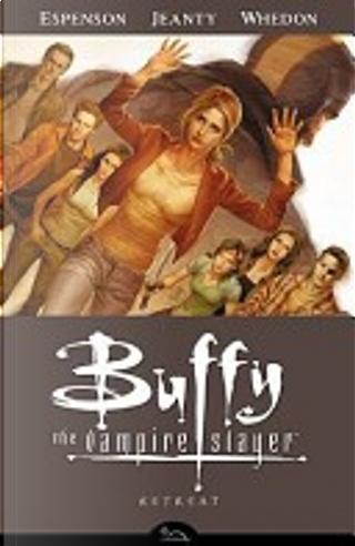 Buffy the Vampire Slayer - Retreat by Jane Espenson, Joss Whedon