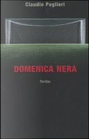 Domenica nera by Claudio Paglieri