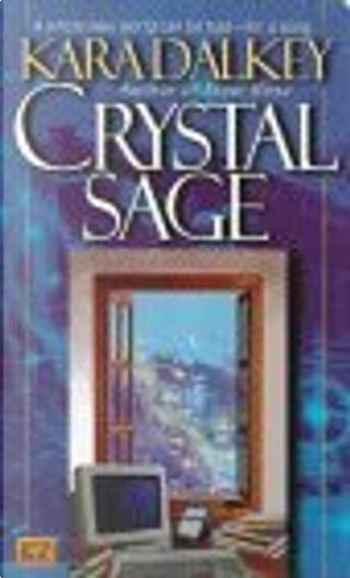 Crystal Sage by Kara Dalkey