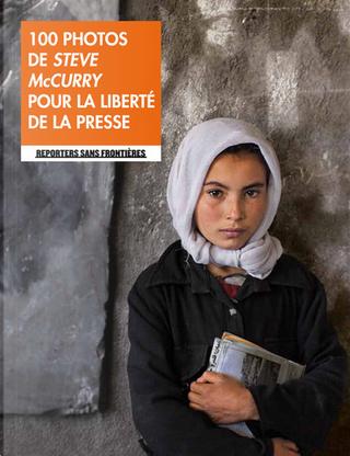 100 photos de Steve McCurry by Christophe Deloire
