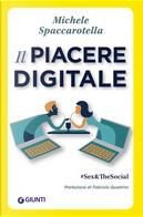 Il piacere digitale by Michele Spaccarotella