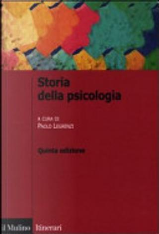 Storia della psicologia by Paolo Legrenzi