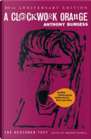 Clockwork Orange by Andrew Biswell, Anthony Burgess