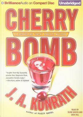 Cherry Bomb by J. A. Konrath